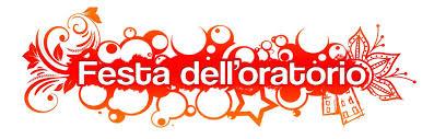 FESTA DELL'ORATORIO 2017 – 9/10/11 GIUGNO