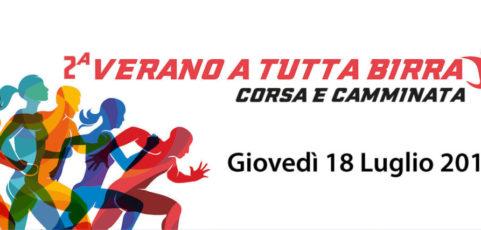 VERANO A TUTTA BIRRA – GIOVEDI' 18 LUGLIO 2019